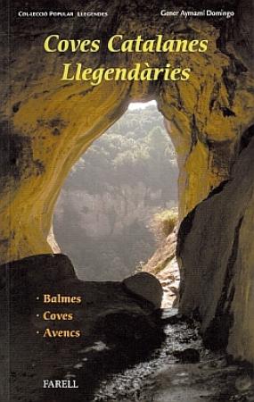 Coves catalanes llegendaries