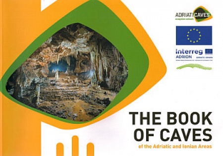 The book of caves of the Adriatic and Ionian areas