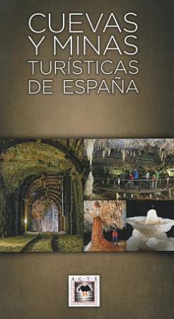 Cuevas y minas turisticas de España
